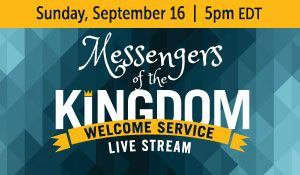 2018 Messengers of the Kingdom, Welcome Service Update