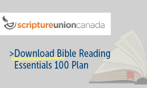 Download 100 Essentials Bible Reading Plan (Scripture Union Canada)