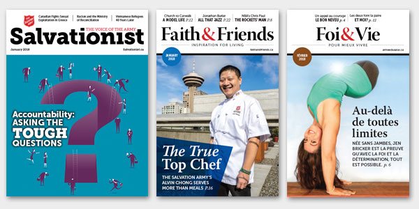 "Picture of Magazine Covers. Magazines are ""Salvationist, Faith & Friends, and Foi & Vie"""
