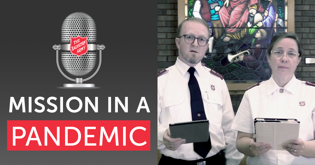 Mission in a Pandemic Podcast with Major Heather and Captain Nicholas Samuel of London Citadel