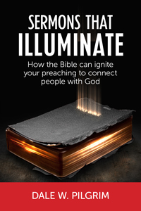 Cover of Sermons That Illuminate by Dale W. Pilgrim