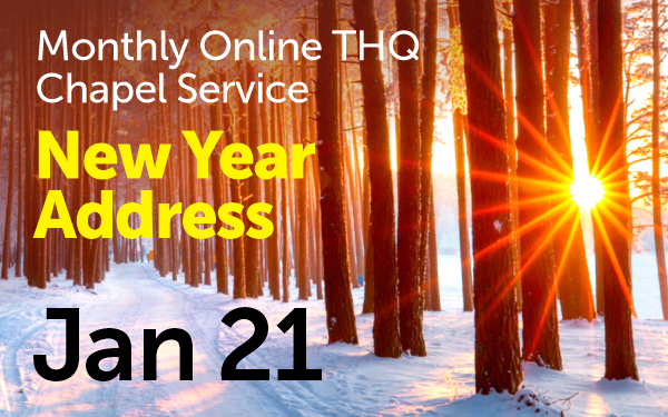Monthly Online THQ Chapel Service, New Year Address, Jan 21