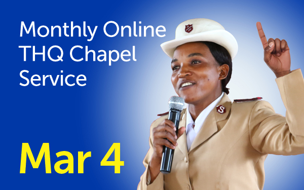 Monthly THQ Chapel Service March 4
