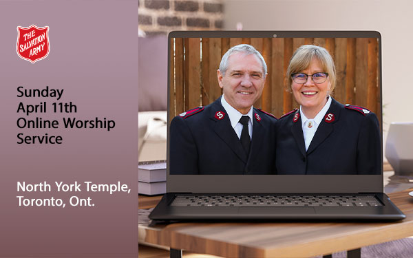 Sunday April 11 Online Worship Service, North York Temple, Toronto, Ont.