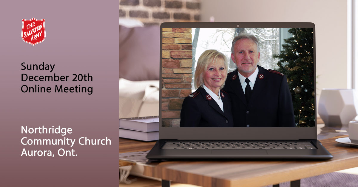 Sunday December 20th Online Meeting, Northridge Community Church Aurora, Ont.