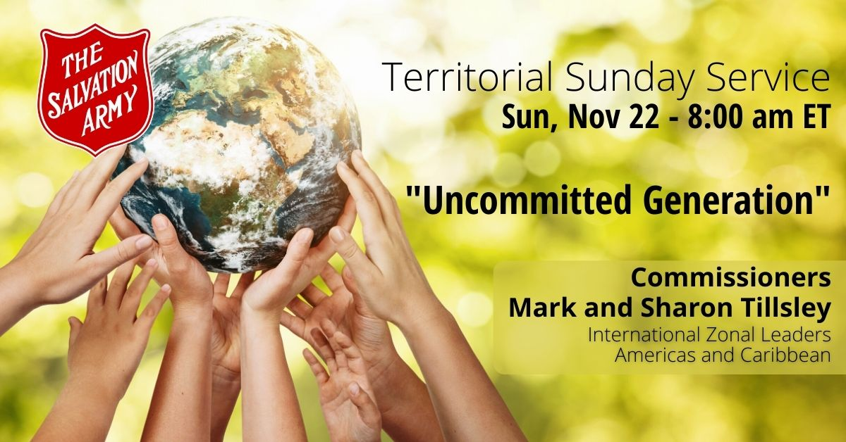 Territorial Sunday Service, Sunday Nov 22 - 8am ET, Uncommitted Generation, Commissioners Mark and Sharon Tillsley