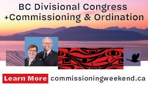 B.C. Congress and Commissioning - June 21st-23rd, 2019