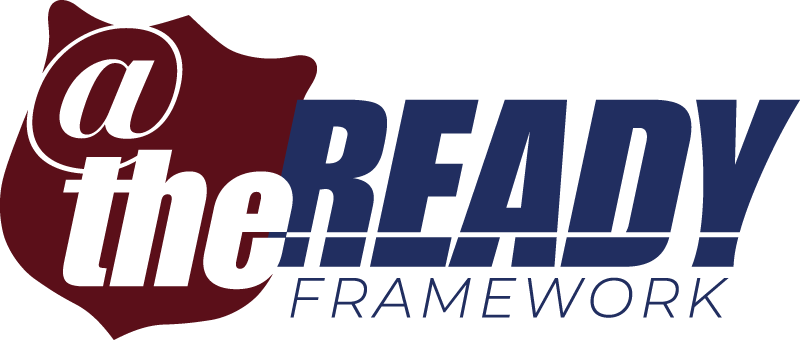 At The Ready Framework