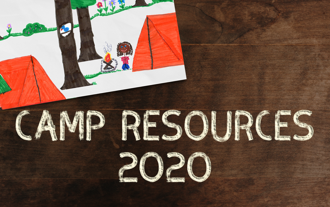 SUMMER CAMP RESOURCES 2020