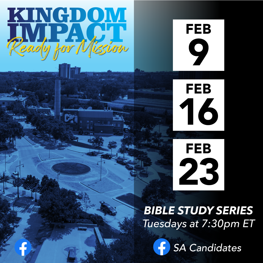 Bible Study Series Information. Feb. 9, 16, and 23 at 7:30pm ET. Hosted on saCandidates Facebook Page