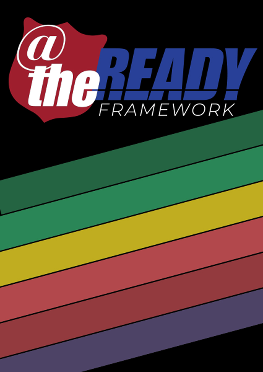 Click here to learn more about our @theREADY Framework.