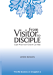 From Visitor to Disciple