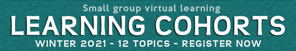Learning Cohorts - Small group learning - register now