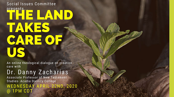 The Land Takes Care of Us - Earth Day 2020 Webinar