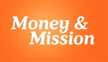 Money & Mission