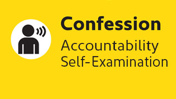 Confession: Accountability, Self-Examination