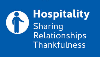 Hospitality: Sharing, Relationships, Thankfulness