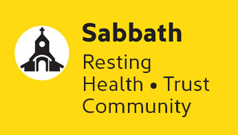 Sabbath: Resting, Health, Trust, Community