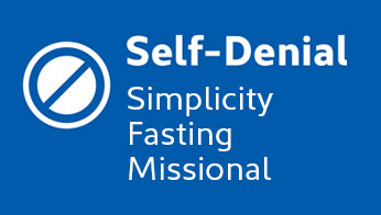 Self-Denial: Simplicity, Fasting, Missional