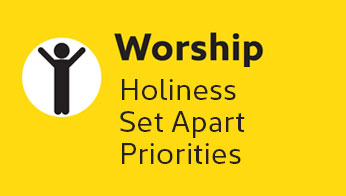 Worship: Holiness, Set Apart, Priorities