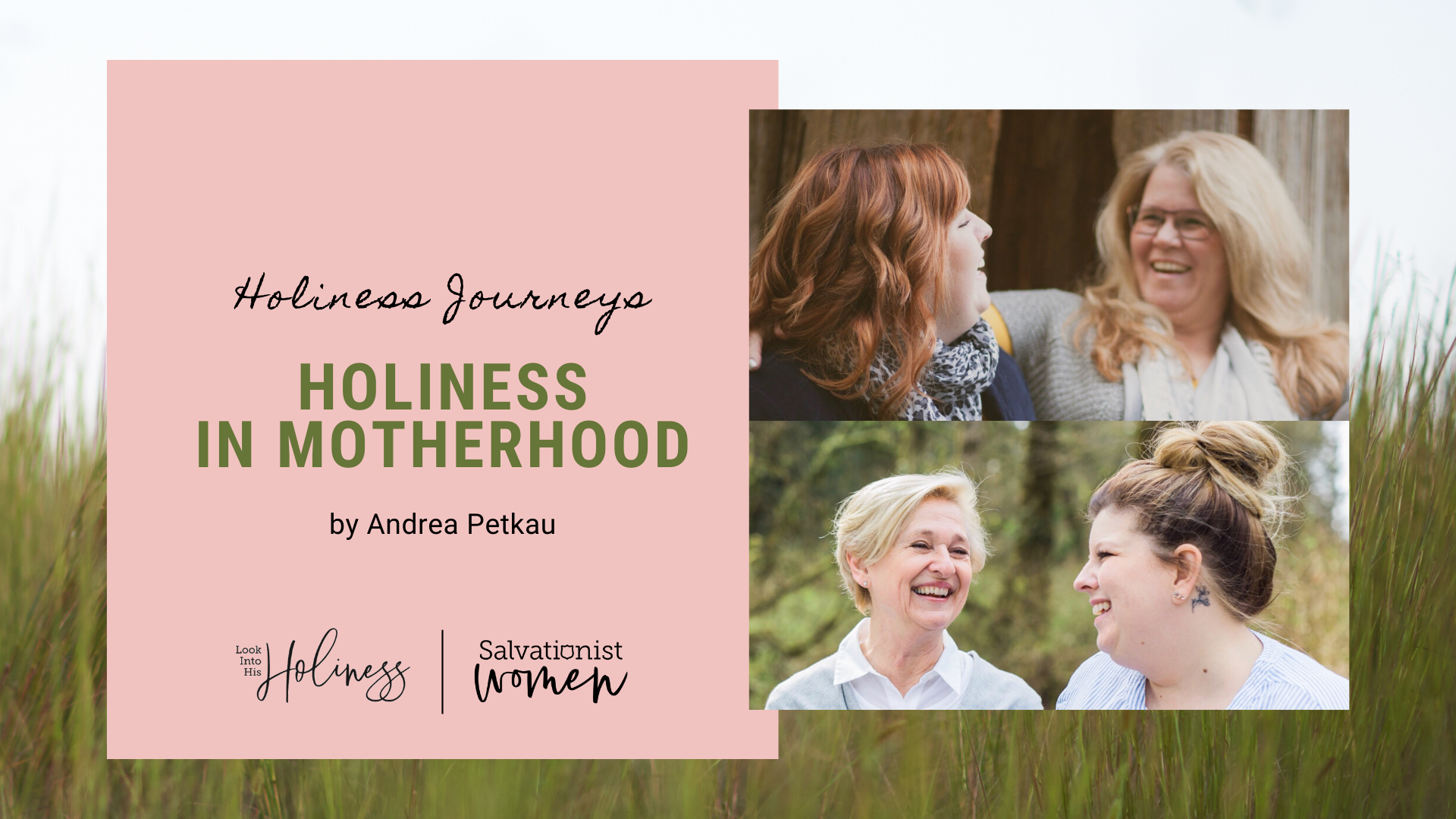 Holiness Journeys - Holiness In Motherhood